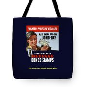Fighting Dollars Wanted Tote Bag