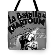 Film Homage Khartoum 1966 Cinema Felix Number 1 Us Mexico Border Town Nogales Sonora 1967-2008 Tote Bag