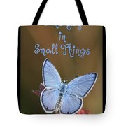 Find Joy In Small Things Tote Bag