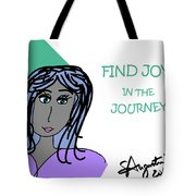 Find Joy In The Journey Tote Bag