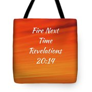 Fire Next Time Tote Bag