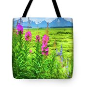 Fireweed In The Foreground 2 Tote Bag