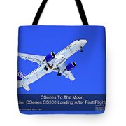 First Cseries Cs300 First Flight Tote Bag