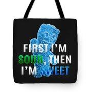Fist I'm Sour Tote Bag