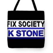 Fix Society 2nd Edition Tote Bag