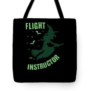 Flight Instructor Witch Halloween Costume Tote Bag