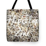 Flip Flop Zone Seashell Background Tote Bag