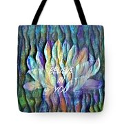 Floating Lotus - I Believe In You Tote Bag