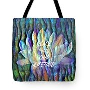 Floating Lotus - Peace In Our Lifetime Tote Bag