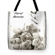 Floral Beauty Tote Bag