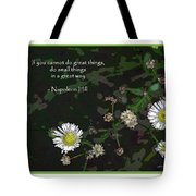 Floral Great Way Quote Tote Bag