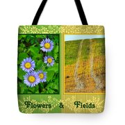 Flower And Fields Tote Bag