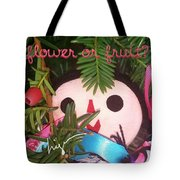 Flower Or Fruit Tote Bag