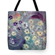 Flowers And Dreams 5 Tote Bag