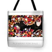 Flowers For Sale Poster Tote Bag