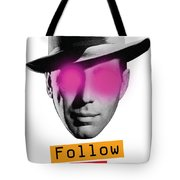 Follow The Leader - Poster Tote Bag