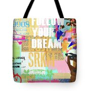 Follow Your Dream Collage Tote Bag