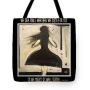 Fools Dance Tote Bag