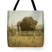 For Everything There Is A Time Tote Bag