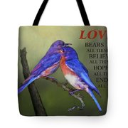 For Love Of Bluebirds And Scripture Tote Bag