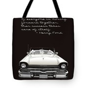 Ford Success Poster Tote Bag