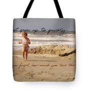 Forever Young Quote Tote Bag
