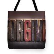 Forgive - Antique Letterpress Letters Tote Bag