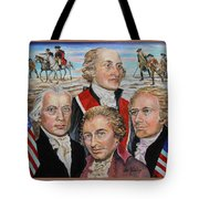Founding Fathers Jay Madison Paine And Hamilton Tote Bag