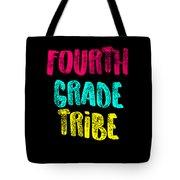 Fourth Grade Tribe Light Fourth Grade 4th Teacher Appreciation Gift Cute Tote Bag