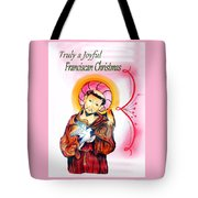 Franciscan Greeting Card Tote Bag by Myrna Migala