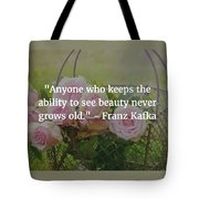 Franz Kafka Quote Tote Bag
