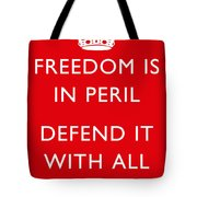 Freedom Is In Peril -- Ww2 Propaganda  Tote Bag