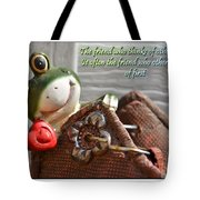 Friends Think Of Others First Tote Bag