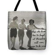 Friendship Dance Quote Tote Bag