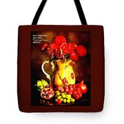 Fruit And Flower Still-life H A Tote Bag