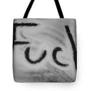 Fuck Tote Bag