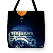 Full Moon Directly Over The Magnificent St. Sava Temple In Belgrade Tote Bag