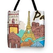 Fun Food And Folly In Paris Tote Bag