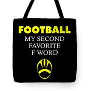Funny Football Dad Design Second Favorite Tote Bag