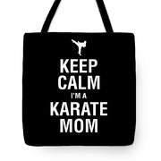 Funny Karate Design Keep Calm Im A Karate Mom White Light Tote Bag