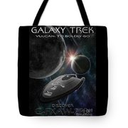 Galaxy Trek  Vulcan To Boldly Go Poster  Starship Tote Bag