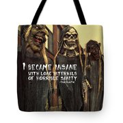 Hallowed Gathering Quote Tote Bag