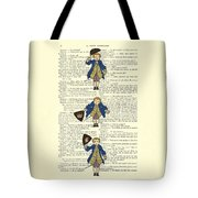 Gentlemen Taking A Bow Dressed As Napoleon Bonaparte Tote Bag