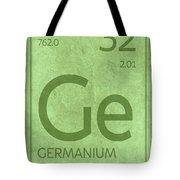 Germanium Element Symbol Periodic Table Series 032 Tote Bag