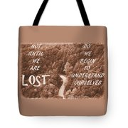 Get Lost Quote Tote Bag