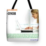 Get Solution For Gmail Support Service Number 1-844-202-0908 Tote Bag