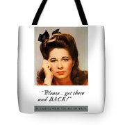 Get There And Back - Ww2 Tote Bag