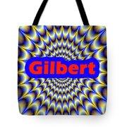 Gilbert Tote Bag