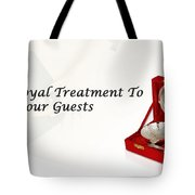 Give A Royal Treatment To Your Guests - Rustik Craft Tote Bag