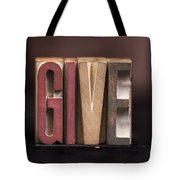Give - Antique Letterpress Letters Tote Bag